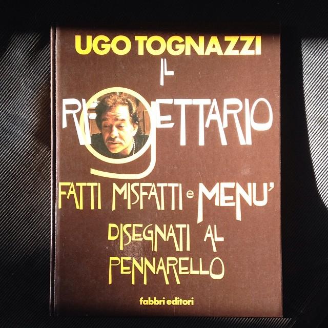 Ugo Tognazzi, ricette, libri